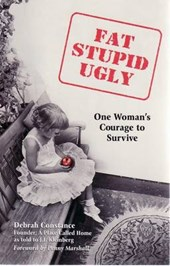 Fat, Stupid, Ugly | Debrah Constance |