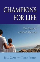 Champions for Life | Bill Glass |
