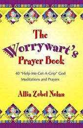 The Worrywart's Prayer Book