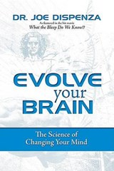 Evolve Your Brain | Joe Dispenza |