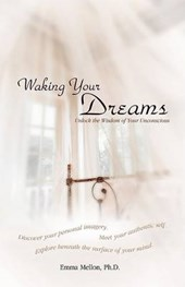 Waking Your Dreams