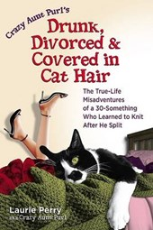 Drunk, Divorced, and Covered in Cat Hair