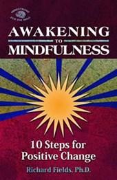 Awakening to Mindfulness