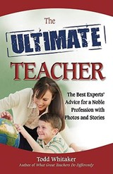 The Ultimate Teacher | Todd Whitaker |