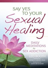 Say Yes to Your Sexual Healing | Leo Booth |