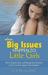 When Big Issues Happen to Little Girls | Erin A. Munroe |