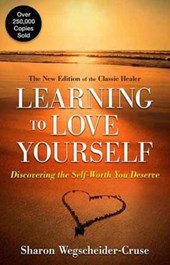 Learning to Love Yourself | Sharon Wegscheider-Cruse |