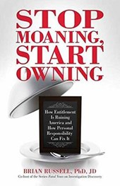 Stop Moaning, Start Owning