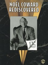 Noel Coward Rediscovered | Noel Coward |