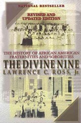 The Divine Nine | Ross, Lawrence C., Jr. |