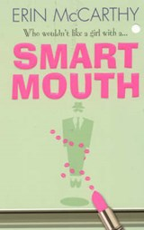 Smart Mouth | Erin McCarthy |