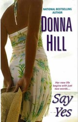 Say Yes | Donna Hill |