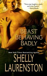 Beast Behaving Badly | Shelly Laurenston |