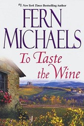 To Taste the Wine | Fern Michaels |
