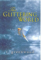 This Glittering World | T. Greenwood |