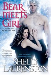 Bear Meets Girl | Shelly Laurenston |