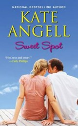 Sweet Spot | Kate Angell |