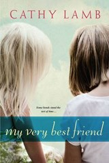 My Very Best Friend | Cathy Lamb |