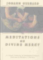 Meditations on Divine Mercy | Johann Gerhard |