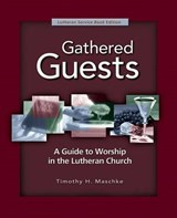 Gathered Guests | Timothy Maschke |