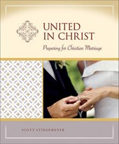 United in Christ | Scott Stiegemeyer |