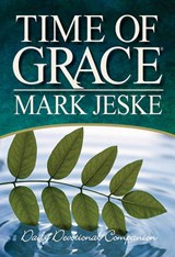 Time of Grace | Mark Jeske |