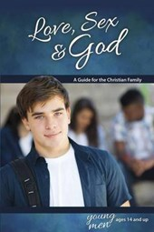 Love, Sex & God Young Men Ages 14 and Up | Ameiss, Bill ; Graver, Jane |
