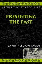 Presenting the Past | Larry J. Zimmerman |