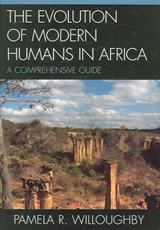 The Evolution of Modern Humans in Africa | Pamela R. Willoughby |