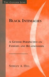Black Intimacies | Shirley A. Hill |