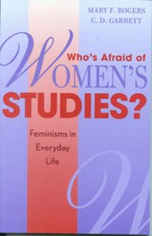 Who's Afraid of Women's Studies? | Mary F. Rogers |
