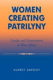 Women Creating Patrilyny
