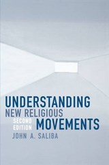 Understanding New Religious Movements | John A. Saliba |
