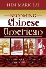 Becoming Chinese American | Him Mark Lai |