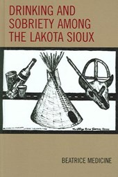 Drinking and Sobriety Among the Lakota Sioux