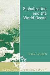 Globalization and the World Ocean | Peter Jacques |