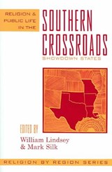 Religion and Public Life in the Southern Crossroads | William Lindsey |