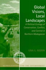 Global Visions, Local Landscapes | Lisa L. Gezon |