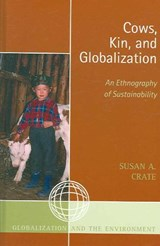 Cows, Kin, and Globalization | Susan Crate |