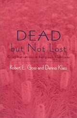 Dead but Not Lost | Goss, Robert E. ; Klass, Dennis |
