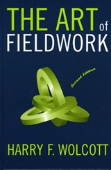 The Art of Fieldwork | Harry F. Wolcott |