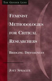 Feminist Methodologies for Critical Researchers