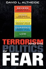 Terrorism and the Politics of Fear | David L. Altheide |