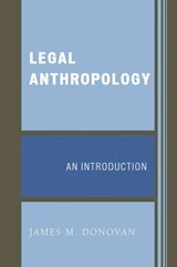 Legal Anthropology | James M. Donovan |