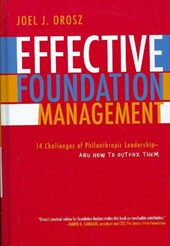 Effective Foundation Management | Joel J. Orosz |