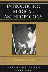 Introducing Medical Anthropology | Merrill Singer |