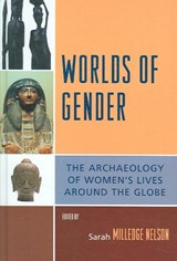 Worlds of Gender | Sarah Milledge Nelson |