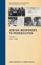 Jewish Responses to Persecution | Matthaus, Jurgen ; Roseman, Mark |