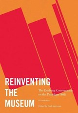 Reinventing the Museum | ANDERSON,  Gail |