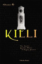 Kieli, Vol. 6 (Light Novel)